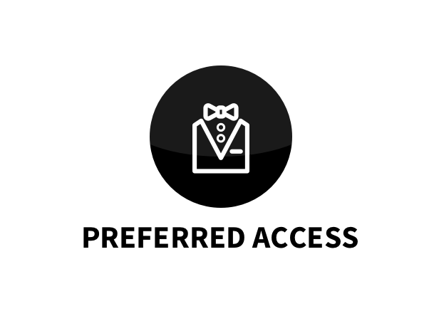 Preferred Access Tickets™
